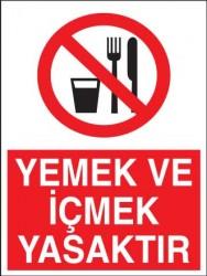Propazar - Yemek ve İçmek Yasaktır Levhası - Tabelası