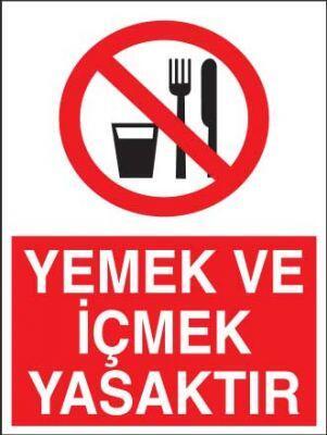 Yemek ve İçmek Yasaktır Levhası - Tabelası