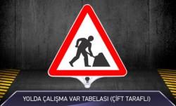 Yolda Çalışma Var Tabelası Çift Taraflı MFK9201 - Thumbnail