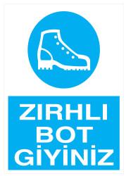 Propazar - Zırhlı Bot Giyiniz İş Güvenliği Levhası - Tabelası